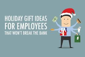 holiday gift ideas for employees that won u0027t break the bank