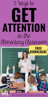 5 ways to get student attention in the classroom mrs beattie u0027s