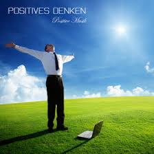 positive gedanken sprüche positives denken positive musik entspannungsmusik
