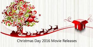 christmas day 2016 movie releases upcoming movies