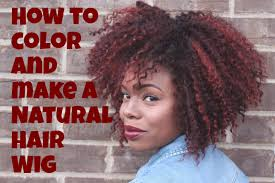 how to color and make a natural hair wig burgundy and red big
