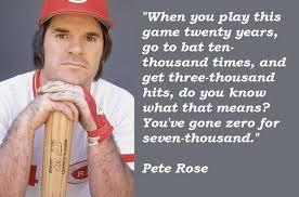 Pete Rose Meme - famous quotes about pete rose sualci quotes