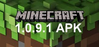 minecraft pocket edition apk 0 9 0 minecraft apk 1 0 9 1 for android apkminecraft