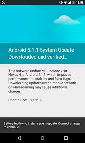 android update 5 1 nexus 5 n4 and n9 lte android 5 1 1 update now hitting devices
