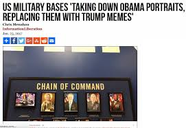 Us Military Memes - us military bases take down obama portraits replacing them with