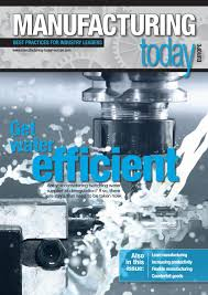 manufacturing today europe issue 130 july 2016 by schofield