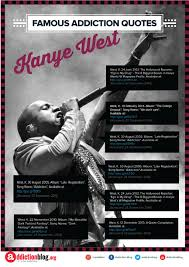 quotes kanye west kanye west quotes on drugs alcohol and addiction infographic