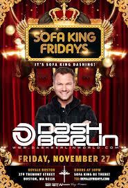 Sofa King Saturday Night Live by Sofa King Fridays W Dash Berlin U2013 Tickets U2013 Royale Nightclub