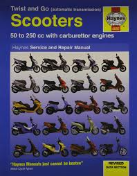 twist and go scooter service and repair manual haynes motorcycle