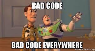 Code Meme - bad code bad code everywhere buzz and woody toy story meme