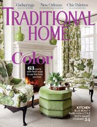 april 2017 traditional home april 2017 table of contents