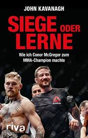 mma siege social win or learn mma conor mcgregor and me a trainer s journey by