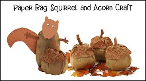 acorn and squirrel paper bag craft view it and do it craft