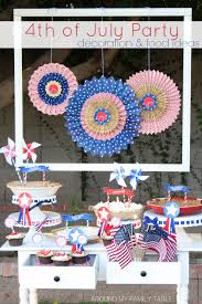 Fourth Of July Table Decoration Ideas 4th Of July Party Decoration And Food Ideas Around My Family Table