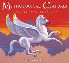 mythological creatures book by lynn curlee official publisher