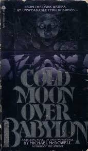 much horror fiction cold moon babylon by michael