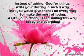 instead of asking god for things inspirational birthday message