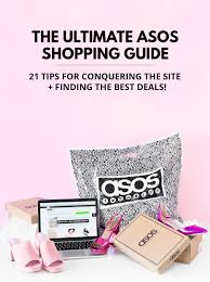 my ultimate asos shopping guide 21 tips for conquering the site
