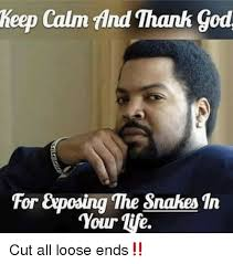 Thank God Meme - keep calm tind thank god for exposing the snakes in your tile cut