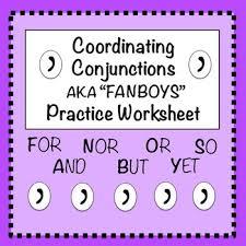 fanboys coordinating conjunctions practice worksheet 1 tpt