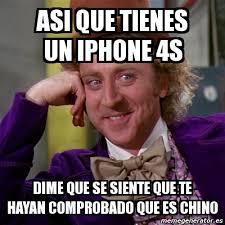 Iphone 4s Meme - meme willy wonka asi que tienes un iphone 4s dime que se siente