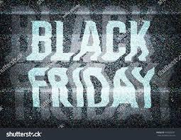 tv black friday sales black friday sale glitch art typographic stock vector 499023097