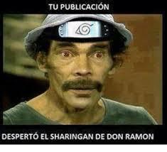 Meme Don Ramon - tu publicacion desperto el sharingan de don ramon meme on me me