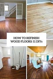 refinish floors 11 cool diys shelterness