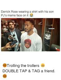 Derrick Rose Jersey Meme - derrick rose wearing a shirt with his son pj s meme face on it