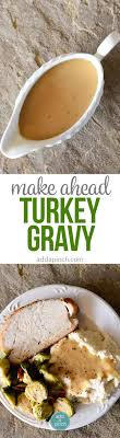 best 25 make ahead turkey gravy ideas on make ahead