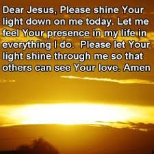 Let Your Light Shine Down Pin By Only With Jesus On Thank You Jesus Pinterest Trust