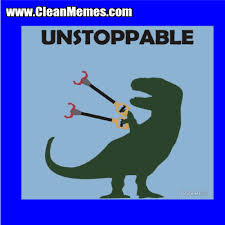 Dino Memes - unstoppable dino clean memes