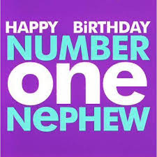 happy birthday number one nephew birthday greeting card from the