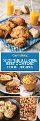 What Is Southern Comfort Good With 52 Easy Comfort Food Recipes Best Southern Comfort Food Ideas