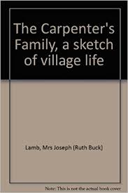 the carpenter u0027s family a sketch of village life amazon co uk