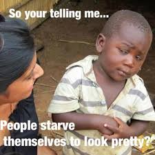 Third World Success Meme - skeptical 3rd world kid on anorexia third world success know