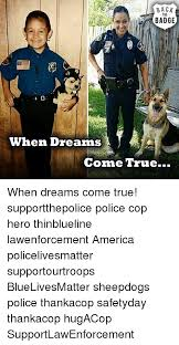 Law Enforcement Memes - 25 best memes about sheepdog police sheepdog police memes