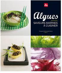 cuisiner les algues algues saveurs marines à cuisiner blogbio