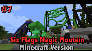 Magic Mountain Map Dc Universe Finished Six Flags Magic Mountain Minecraft
