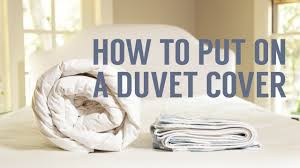Duvet Cove How To Put On A Duvet Cover In Seconds Youtube