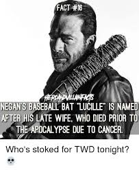 Baseball Bat Meme - fact 16 negants baseball bat lucille is named after his late wife