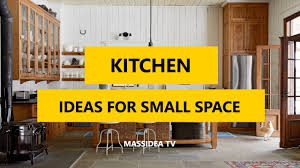 45 best kitchen design ideas for small space 2017 youtube