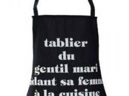 tablier de cuisine homme humoristique une femme ne peut pas être chef cuisinier par de table et ambiance