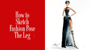 How To Draw Fashion Designs How To Draw Fashion Figure Poses The Leg Pose Study Youtube
