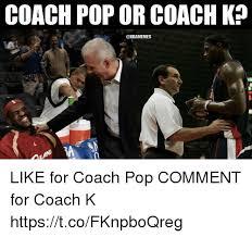 Coach K Memes - coach pop or coach k like for coach pop comment for coach k