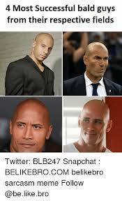 Guys Be Like Meme - 4 most successful bald guys from their respective fields twitter