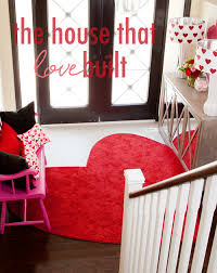 love decorations for the home home decorations for valentine s day love is in the house