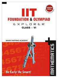 iit foundation u0026 olympiad explorer class 6 u2013 maths text book