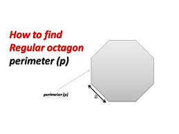 Picture Of Octagon How To Find Perimeter P Of A Regular Octagon Youtube