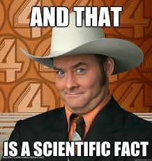 Fact Meme - and that is a scientific fact confused ch quickmeme